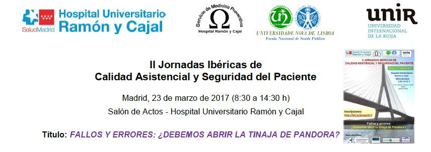 II Jornadas Ibéricas de Calidad Asistencial y Seguridad del Paciente