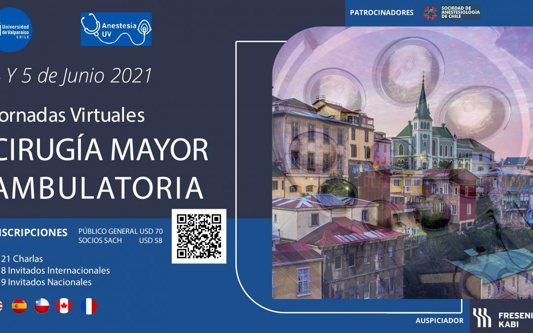 """VIII JORNADAS DE ANESTESIOLOGÍA Y REANIMACIÓN DE LA UNIVERSIDAD DE VALPARAÍSO 2021:""""Cirugía Mayor Ambulatoria"""""""